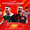 Dacă e miercuri, e Germania! 7 SuperMeciuri din primele trei ligi, la care ai SuperCote și Live Stream
