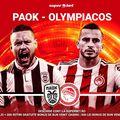 SuperMeci în Super League! Avem derby-ul PAOK – Olympiacos