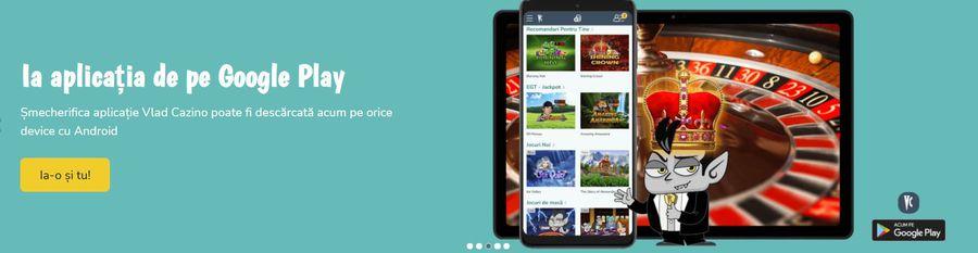 Vlad Cazino App, disponibilă în Google Magazin Play