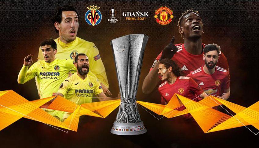 Villarreal și United se întâlnesc în finala Europa League din acest sezon // sursă: uefa.com